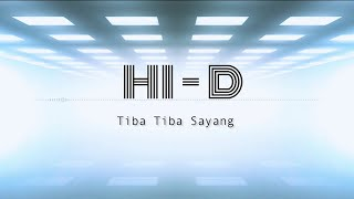 Download lagu HI-Definition - Tiba Tiba Sayang MP3