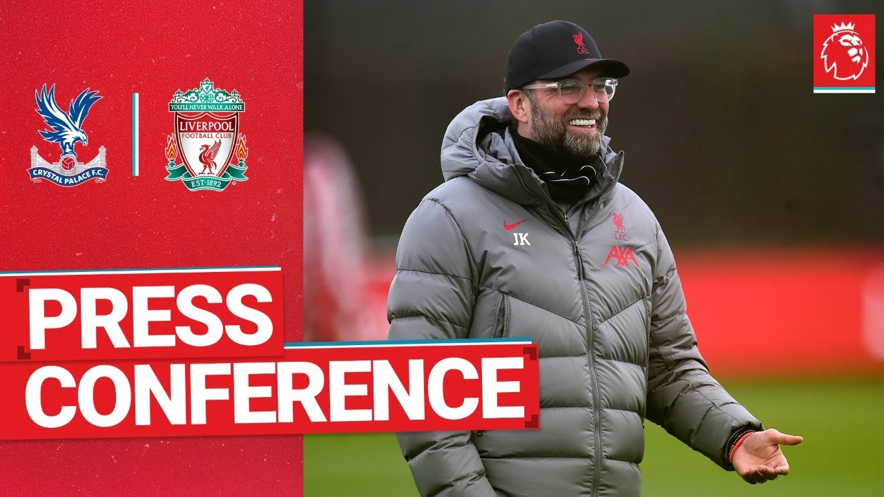 Jürgen Klopp's pre-match press conference | Crystal Palace