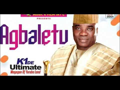 Download AGBALETU' k1 DE Ultimate Wasiu Ayide  Mayegun of Yoruba Land 2020 Latest Fuji music