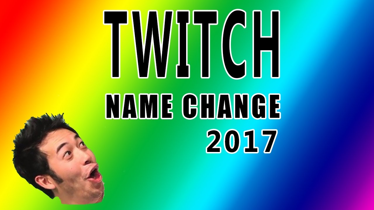 Twitch Change Name