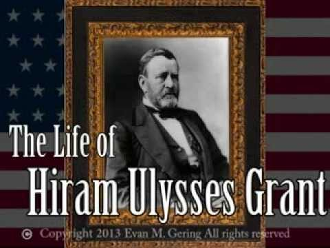 The Life of Ulysses S Grant