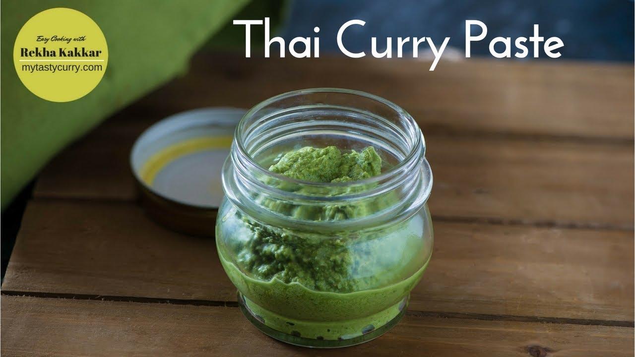 thai green curry paste vegetarian recipe youtube. Black Bedroom Furniture Sets. Home Design Ideas