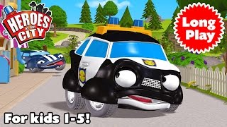 Heroes of the City - Preschool Animation - Non-Stop! Long Play - Bundle 05 | Car Cartoons
