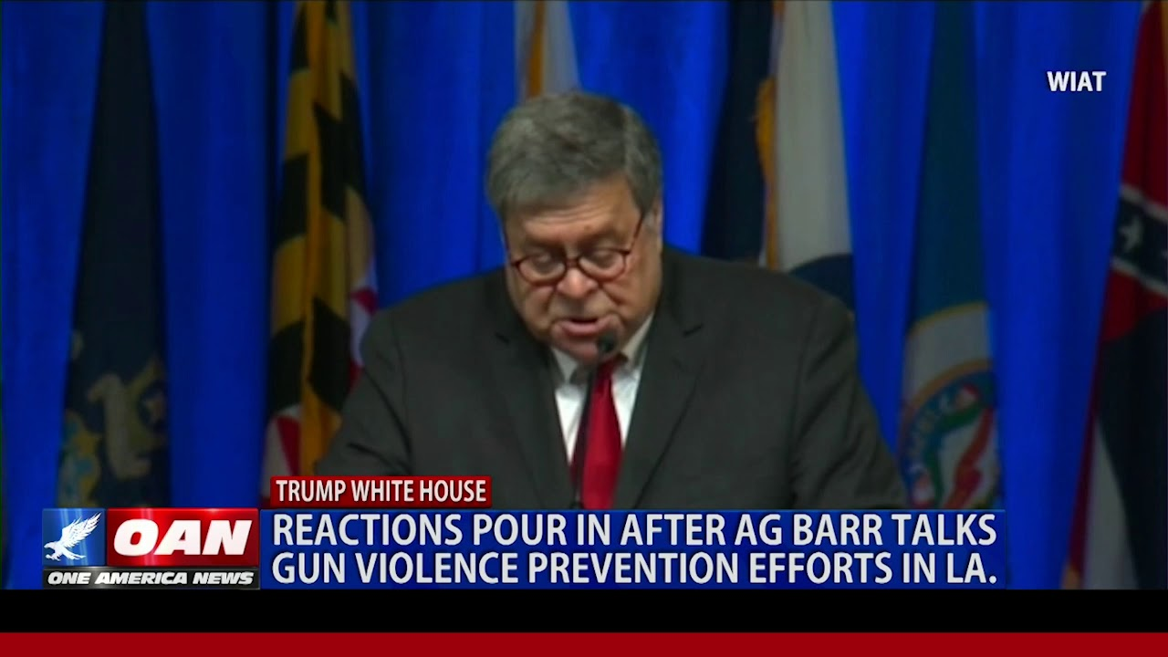 OAN Reactions pour in after Attorney General William Barr talks gun violence prevention efforts