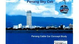 Penang Sky Cab - Proposed Penang Cable Car
