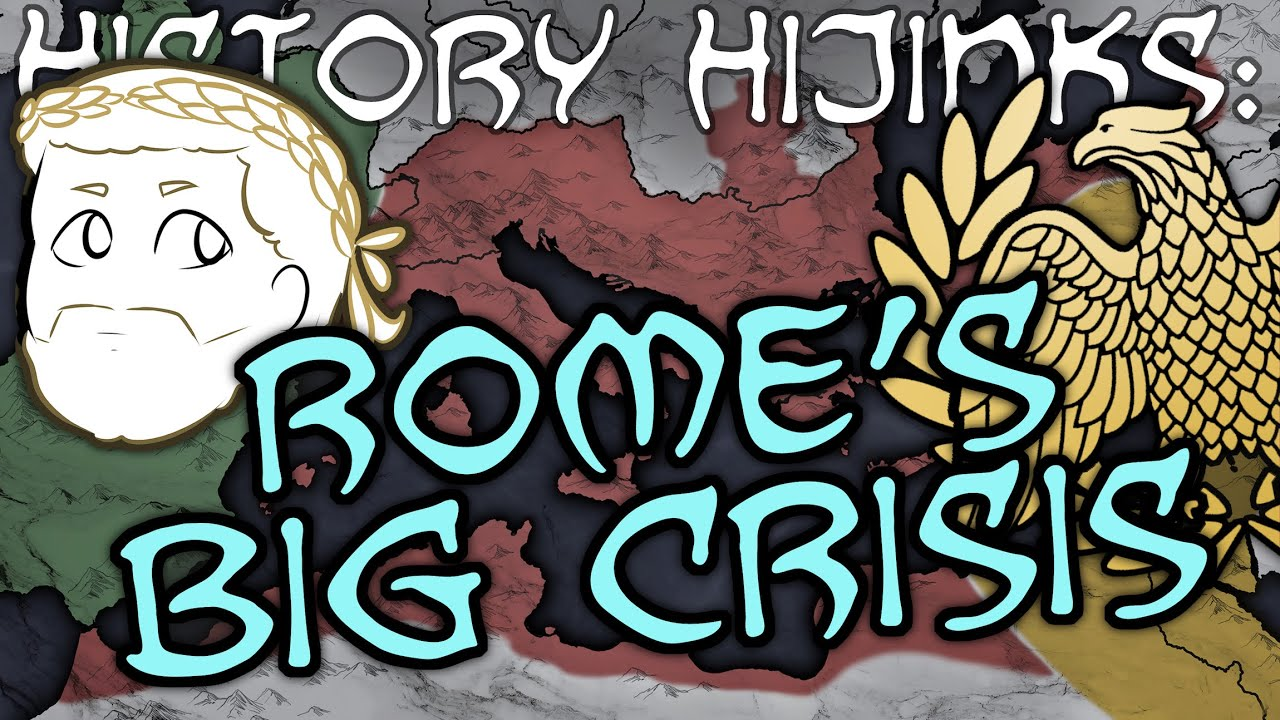 History Hijinks: Rome's Crisis of the Third Century