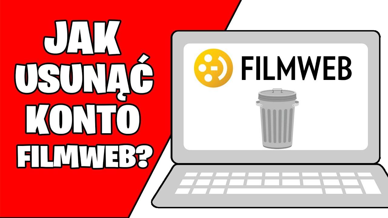 filmweb jak usunąć konto