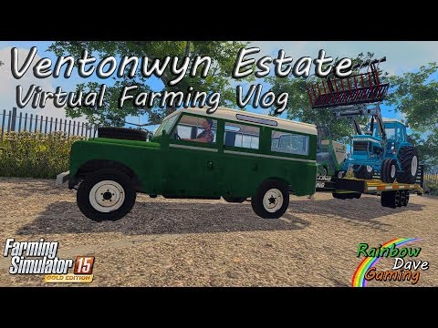 Farming Simulator 15 | Ventonwyn Estate | #11 (Virtual Farming Vlog
