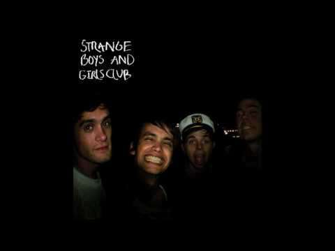 Strange Boys - And Girls Club [Full Album]