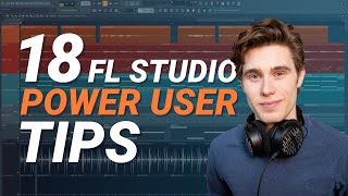 18 FL Studio Power User Tips You Need To Know