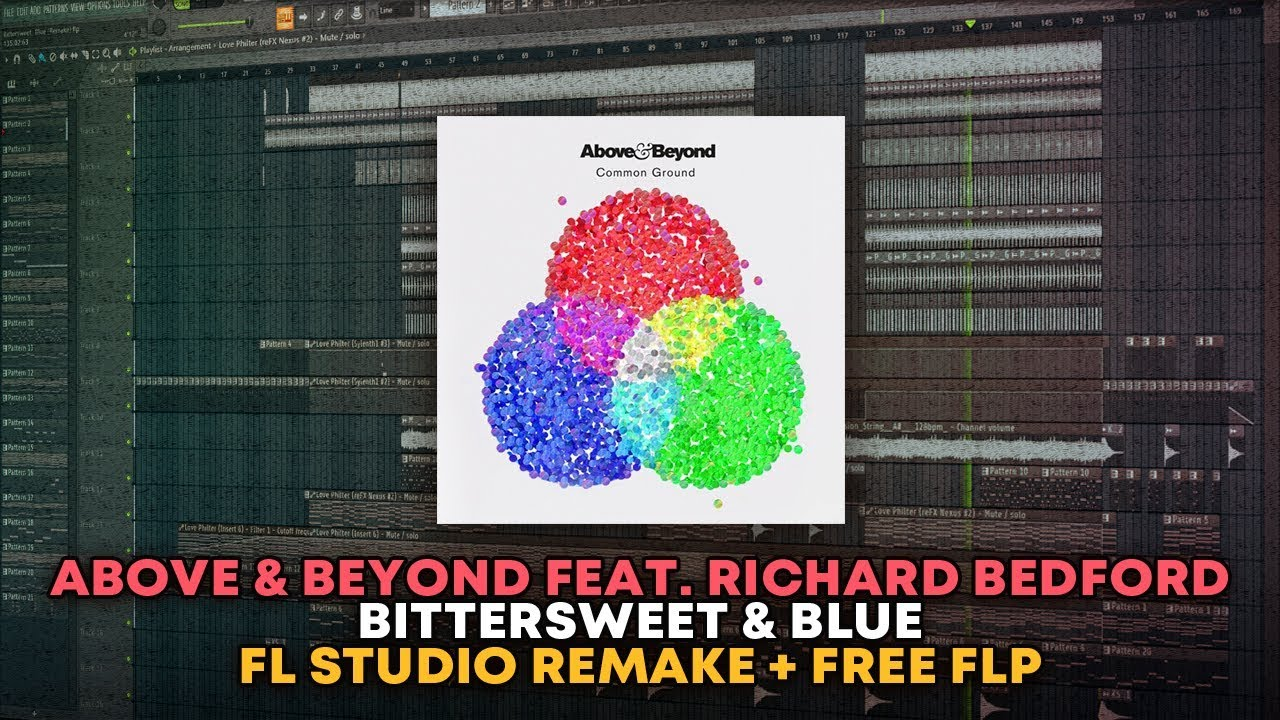 Above & Beyond - Bittersweet & Blue [FL Studio Remake + FREE FLP]