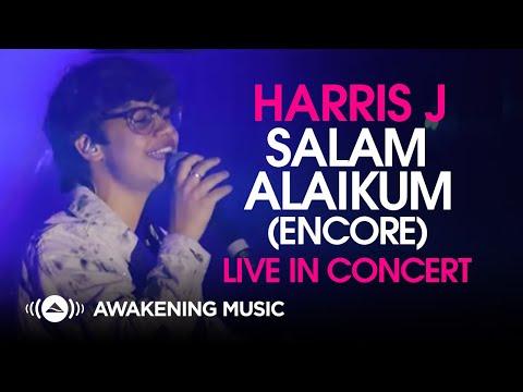 Harris J - Salam Alaikum (Encore) | Live in Concert