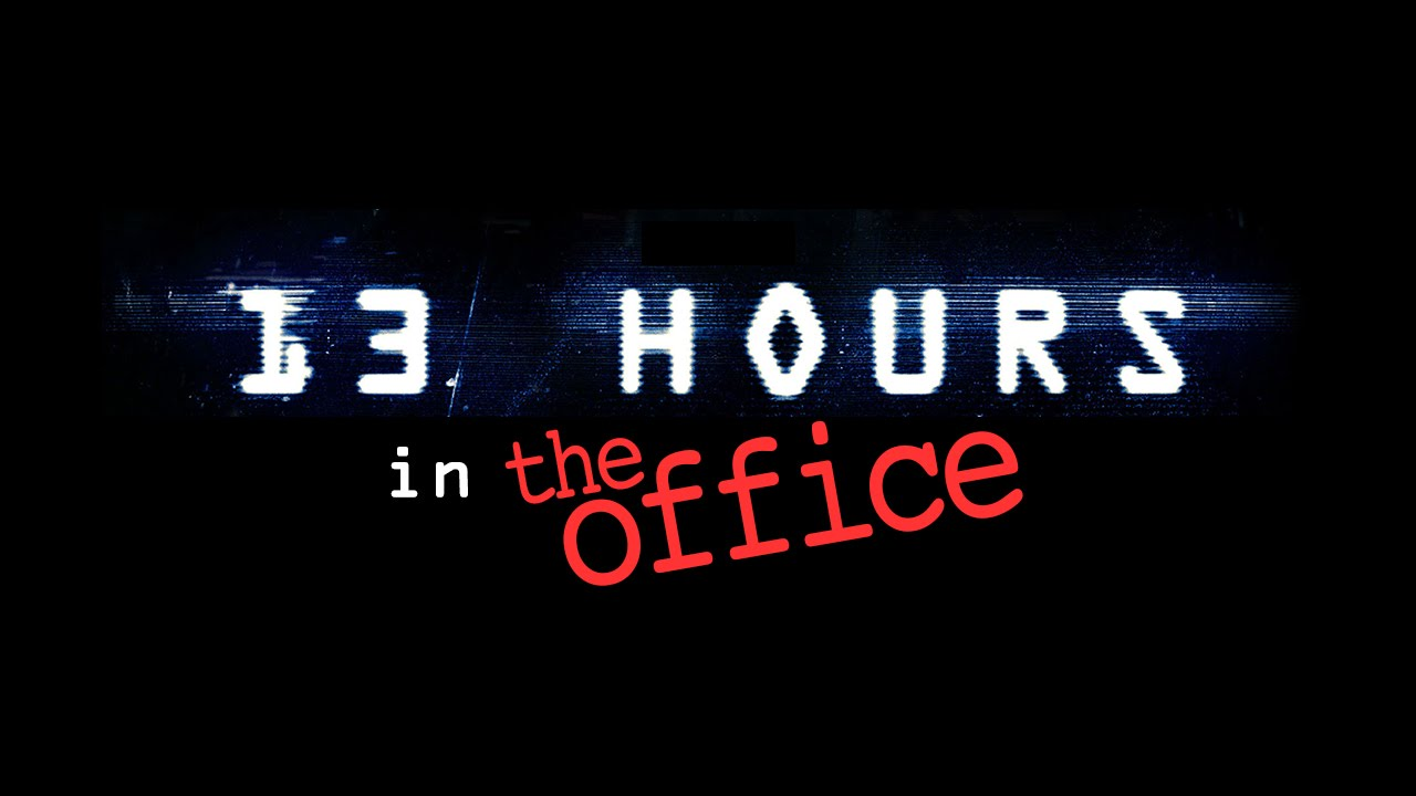 13 Hours In The Office Youtube