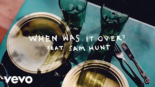 Sasha Sloan - when was it over? (Lyric Video) ft. Sam Hunt