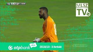 Újpest FC - Kisvárda Master Good | 1-0 (0-0) | OTP Bank Liga | 3. forduló | 2018/2019