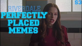 perfectly placed memes in riverdale season 3