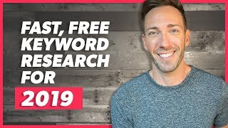 Easy Keyword Research for 2019: Find Wildly Profitable Keywords for Free