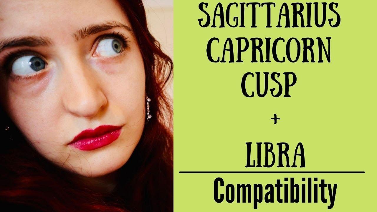 With scorpio sagittarius capricorn compatibility cusp Cusp Sign
