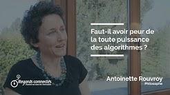 Ep 46 - Antoinette Rouvroy : faut-il avoir peur de la toute puissance des algorithmes ?