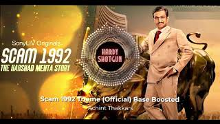 The Ultimate Version of Scam 1992 Theme Song (Official) Bass Boosted | Achint Thakkar | SonyLIV |