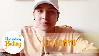 DJ Loonyo says he is single    Magandang Buhay