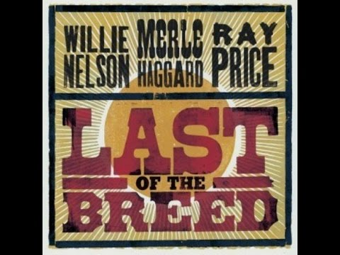1684 Willie Nelson Merle Haggard Ray Price - Please Don