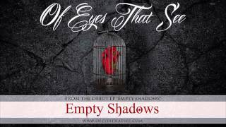 Of Eyes That See - Empty Shadows