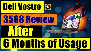 Dell Vostro 3568 i5 7th gen Laptop - Dell Vostro 3568 Review - After 6 Months of Usage