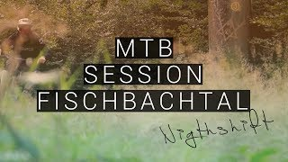MTB Session - Fischbachtal Odenwald - Nightshift