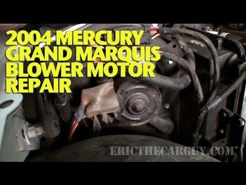 2004 Mercury Grand Marquis Fuse Box 2004 Mercury Grand Marquis Blower Motor Repair