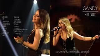Sandy -  Meu Canto Ao Vivo No Teatro Municipal De Niterói