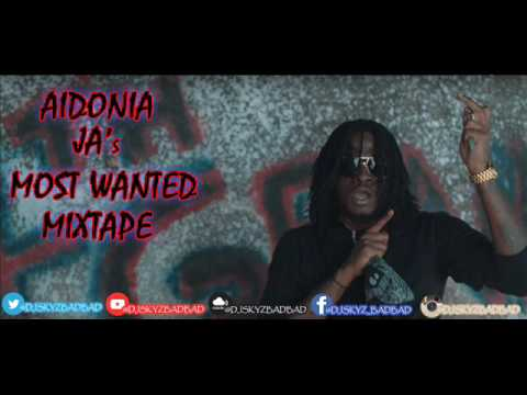 AIDONIA JA's MOST WANTED MIXTAPE
