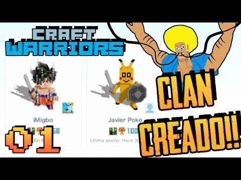 CREANDO EL CLAN PARA SUSCRIPTORES! 😏 - CRAFT WARRIORS #01