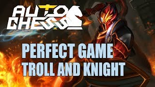 Dota Auto Chess - Combo Troll and Knight Perfect Game - Rook Gameplay - Auto Chess 21