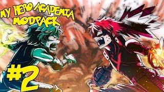 HEROES CONFLICT! || My Hero Academia Modpack Episode 2 (Minecraft Boku No Hero Academia)
