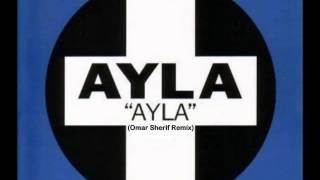 AYLA - Ayla (Omar Sherif Remix)