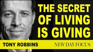 Tony Robbins - The Secret of Living is Giving