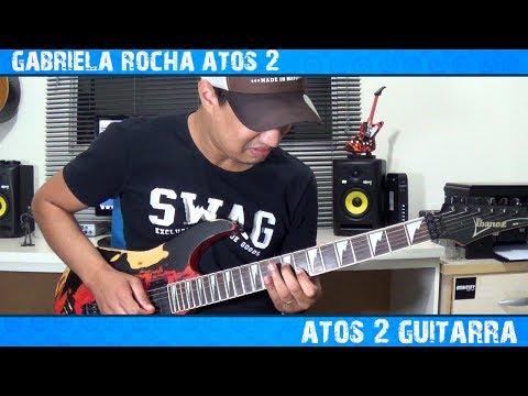 Gabriela Rocha  Atos 2 Guitarra