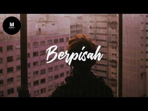 Berpisah (Ost Dilan 1991) - The Panasdalam Bank Ft Vanesha Prescilla (Lyric)