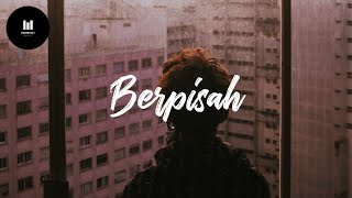 Berpisah (Ost Dilan 1991) - The Panasdalam Bank ft Vanesha Prescilla (Lyric)