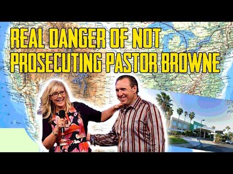real-danger-of-not-prosecuting-pastor-browne