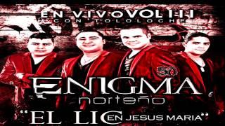 Para Que Vayan & Digan (El Pedron Antrax) - Enigma Norteño  [2012]