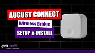 How To Setup The August Connect Wireless Bridge