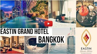Eastin Grand Hotel Bangkok + STREET FOOD + TRAVEL VIDEO