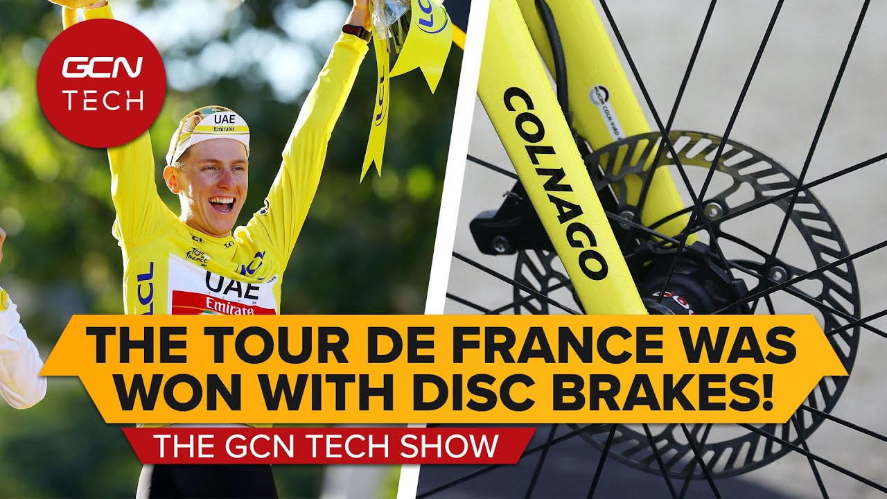 Tadej Pogačar Won The 2021 Tour de France On Disc Brakes?!   GCN Tech Show ep.187