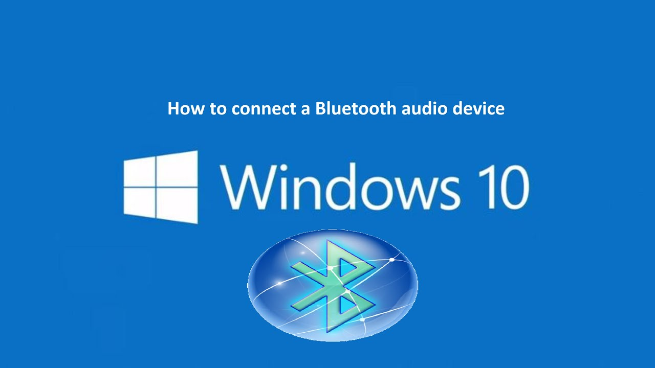 How To Connect Bluetooth Headphones To Your PC – Windows 10