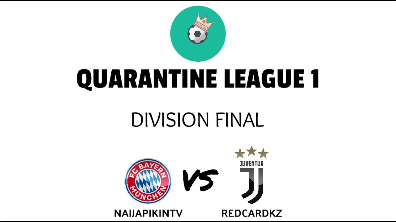 Quarantine League 1 - PES 2020 Online League Championship