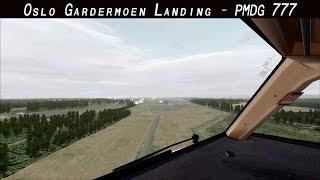 FSX 2015 - Oslo Gardermoen Cloudy Landing - PMDG 777 - Scandinavian - Cockpit View