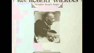 Rev Robert Wilkins - Prodigal Son