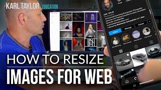 Resize & Optimize Imąges for Web in Photoshop (also GIMP, Lightroom & Luminar)